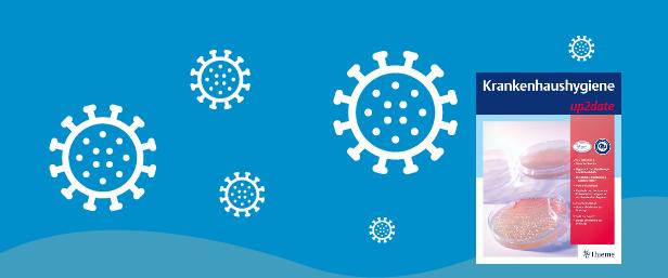 Händehygiene im Zeitalter des Coronavirus: Krankenhaushygiene up2date unterstützt!