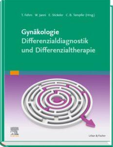 Gynäkologie Differenzialdiagnostik und Differenzialtherapie